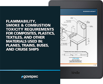 Flammability, Smoke & Combustion Toxicity Requirements for Composites, Plastics, Textiles,                    and Other Materials Used in: Planes, Trains, Buses, and Cruise Ships